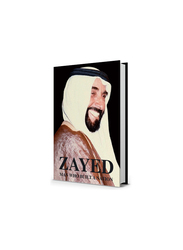 Zayed is a man who built a nation (English), Hardcover Book, By: Graeme H. Wilson