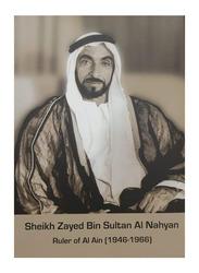 Zayed bin Sultan Al Nahyan - Ruler of Al Ain (1946-1966), Hardcover Book, By: Yousef Abdul rahman Muhammad Al-hrmwdy