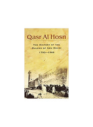 Qasr Al Hosn: The History of the Rulers of Abu Dhabi 1793-1966 (English), Hardcover Book, By: Dr. Jayanti Maitra