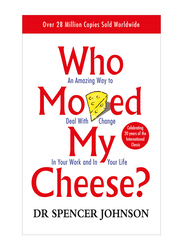 Who Moved My Cheese, Paperback Book, By: Spencer Johnson