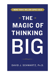 The Magic Of Thinking Big, Paperback Book, By: David Schwartz