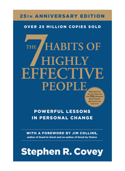 The 7 Habits of Highly Effective People 25th Anniversary Edition, Paperback Book, By: Stephen R Covey