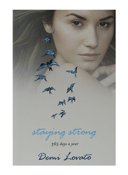 Staying Strong, Paperback Book, By: Demi Lovato